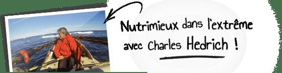 Nutrimieux dans l'extrême avec Charles Hedrich !
